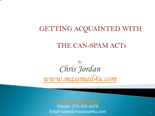 GETTING ACQUAINTED WITH THE CAN-SPAM ACT