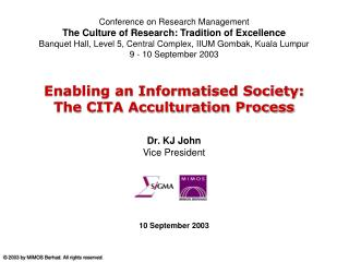 Enabling an Informatised Society:                    The CITA Acculturation Process