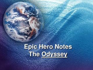 Epic Hero Notes The  Odyssey
