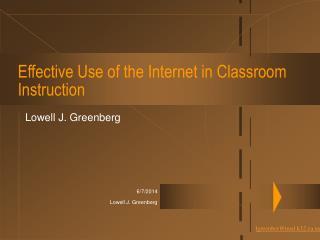Effective Use of the Internet in Classroom Instruction
