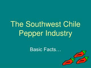 the southwest chile pepper industry