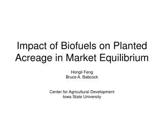 Impact of Biofuels on Planted Acreage in Market Equilibrium