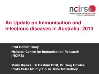 An Update on Immunisation and Infectious diseases in Australia: 2013