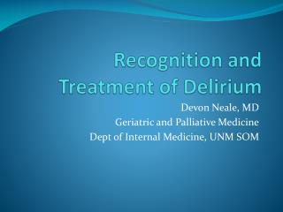 Recognition and Treatment of Delirium