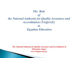 The  Role  of  the National Authority for Quality Assurance and Accreditation NAQAAE  in  Egyptian Education