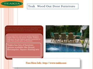 Best Teak Wood Out Door Furniture