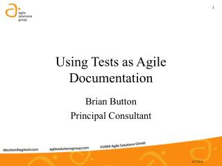 Using Tests as Agile Documentation