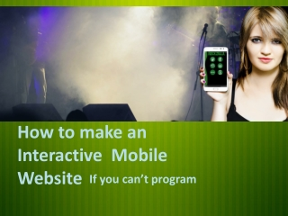 How to Make an Interactive Mobile Website