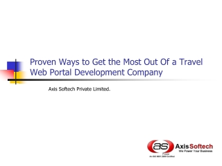 Proven Ways to Get the Most Out Of a Travel Web Portal Devel