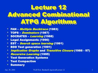 Lecture 12 Advanced Combinational ATPG Algorithms