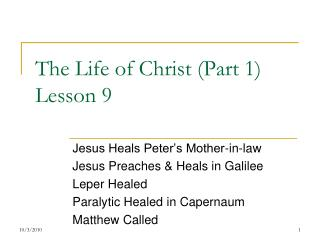 The Life of Christ (Part 1) Lesson 9