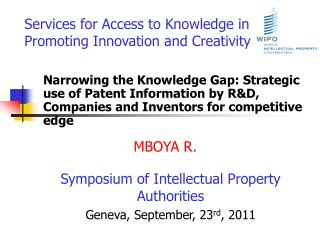 Services for Access to Knowledge in Promoting Innovation and Creativity