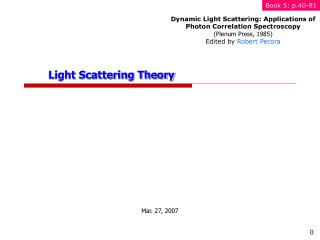 Light Scattering Theory