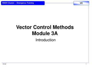 Vector Control Methods Module 3A Introduction