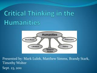 Critical Thinking in the Humanities