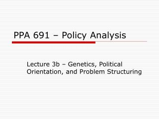 PPA 691 – Policy Analysis