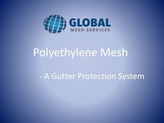 Polyethylene Mesh
