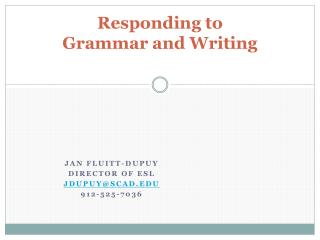 Responding to  Grammar and Writing