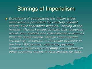 Stirrings of Imperialism