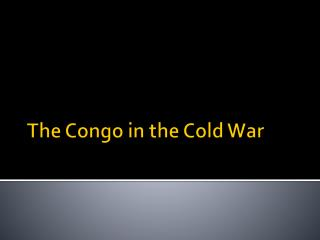 The Congo in the Cold War