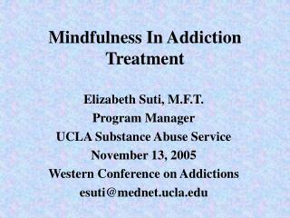 Mindfulness In Addiction Treatment