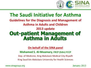 The Saudi Initiative for Asthma Guidelines for the Diagnosis and Management of Asthma in Adults and Children 2013 update