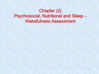 Chapter (2) Psychosocial, Nutritional and Sleep  –  Wakefulness Assessment