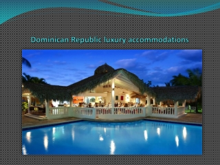 Vacations in Dominican republic