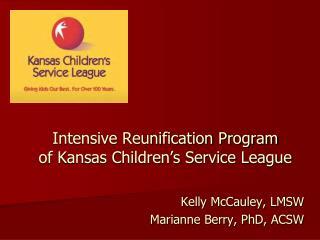 Intensive Reunification Program of Kansas Children's Service League
