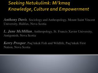 Seeking Netukulimk: Mi'kmaq Knowledge, Culture and Empowerment