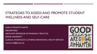 Strategies to Assess and Promote Student Wellness and Self-Care