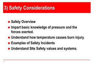 3) Safety Considerations
