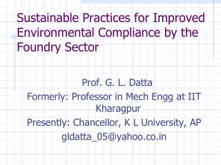 Sustainable Practices for Improved Environmental Compliance by the Foundry Sector
