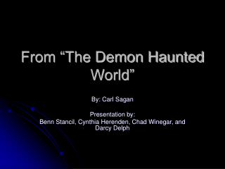 "From ""The Demon Haunted World"""