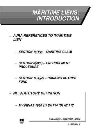 MARITIME LIENS: INTRODUCTION