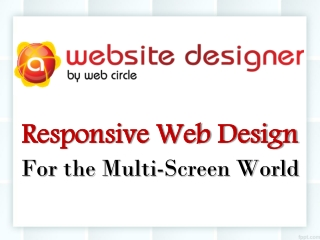 Responsive Web Design - For the Multi-Screen World