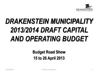 Budget Road Show 15 to 26 April 2013