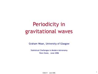 Periodicity in  gravitational waves