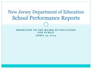 New Jersey Department of Education  School Performance Reports
