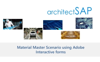 Material Master Scenario using Adobe Interactive forms