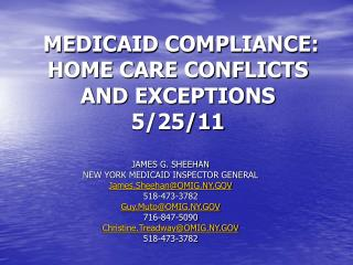 MEDICAID COMPLIANCE:  HOME CARE CONFLICTS AND EXCEPTIONS 5/25/11