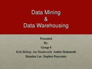 Data Mining & Data Warehousing