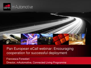 Pan European  eCall  webinar: Encouraging cooperation for successful deployment