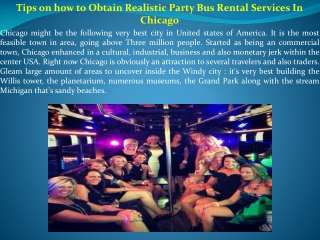 Tips on how to Obtain Realistic Party Bus Rental Services In