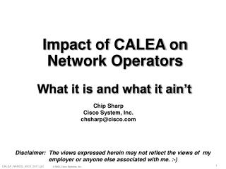 Impact of CALEA on Network Operators