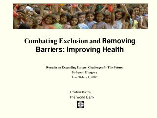 Combating Exclusion and Removing Barriers: Improving Health