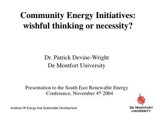 Community Energy Initiatives: wishful thinking or necessity