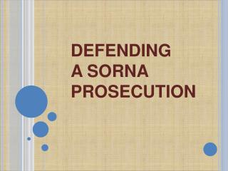 DEFENDING  	A SORNA 	PROSECUTION