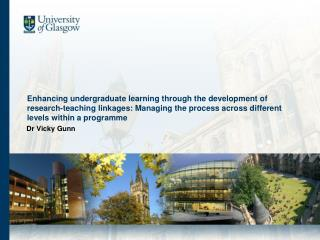 Enhancing undergraduate learning through the development of research-teaching linkages: Managing the process across diff