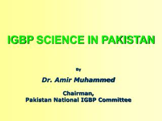 IGBP  SCIENCE IN PAKISTAN